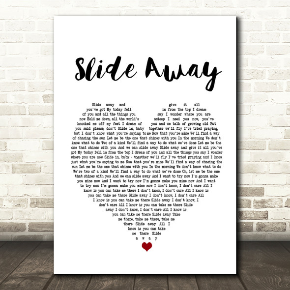 Noel Gallagher Slide Away White Heart Song Lyric Quote Print