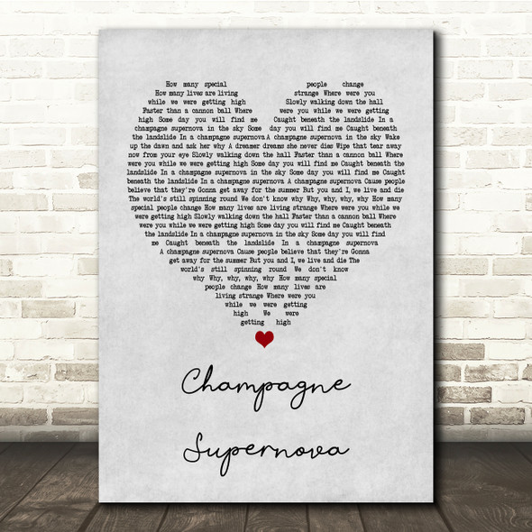 Oasis Champagne Supernova Grey Heart Song Lyric Quote Print