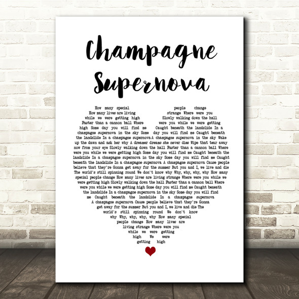 Oasis Champagne Supernova White Heart Song Lyric Quote Print