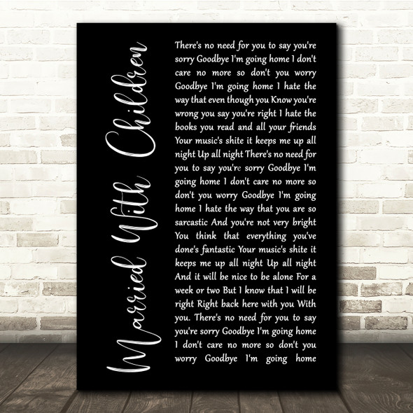 Oasis Married With Children Black Script Song Lyric Quote Print