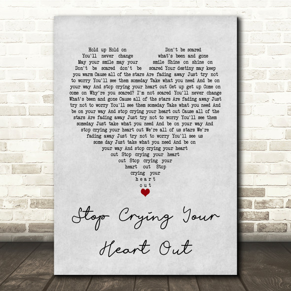 Oasis Stop Crying Your Heart Out Grey Heart Song Lyric Quote Print
