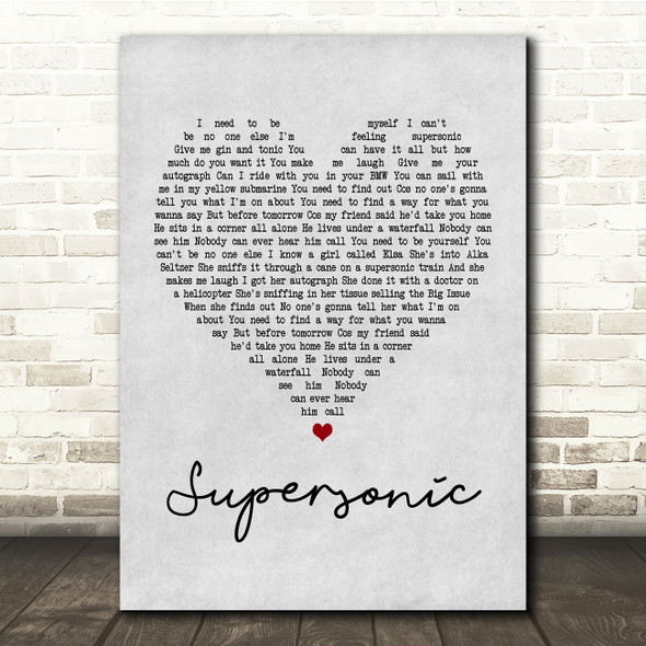 Oasis Supersonic Grey Heart Song Lyric Quote Print