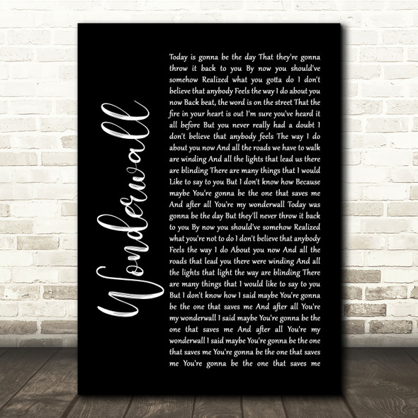 Oasis Wonderwall Black Script Song Lyric Quote Print