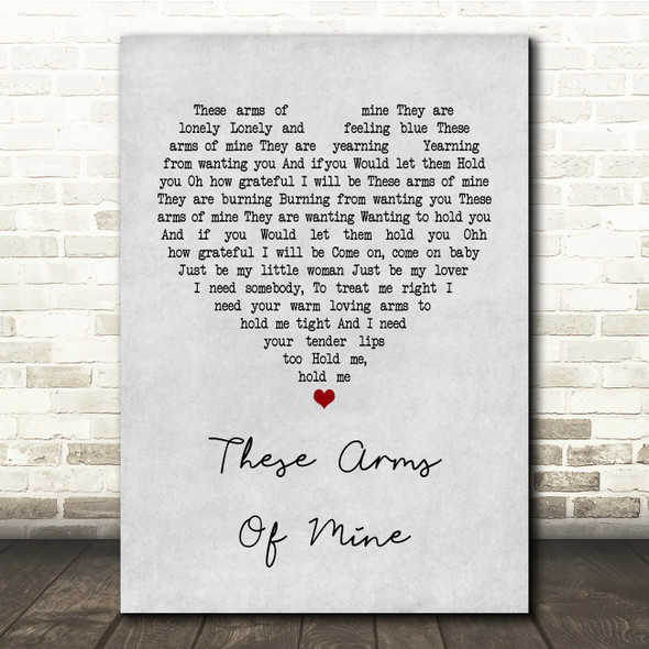 Otis Redding These Arms Of Mine Grey Heart Song Lyric Quote Print