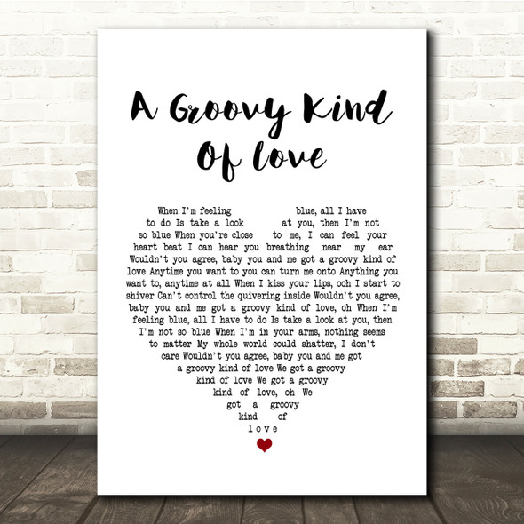 Phil Collins A Groovy Kind Of Love White Heart Song Lyric Quote Print