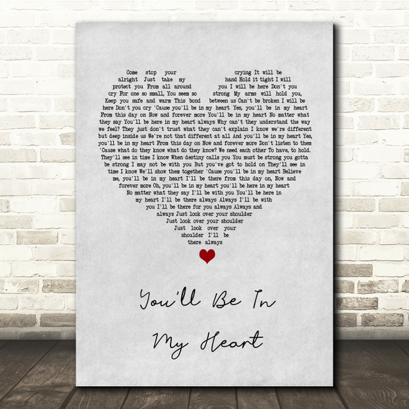 Phil Collins You'll Be In My Heart Grey Heart Song Lyric Quote Print