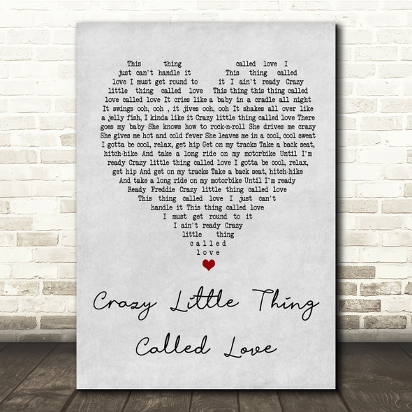 Queen Crazy Little Thing Called Love Grey Heart Song Lyric Quote Print