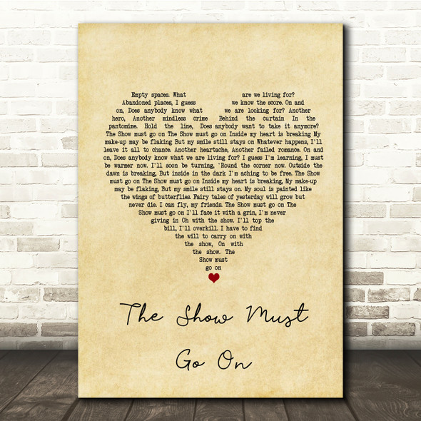 Queen The Show Must Go On Vintage Heart Song Lyric Quote Print