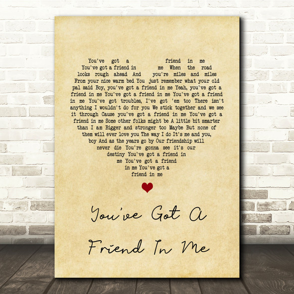 Randy Newman You've Got A Friend In Me Vintage Heart Song Lyric Quote Print