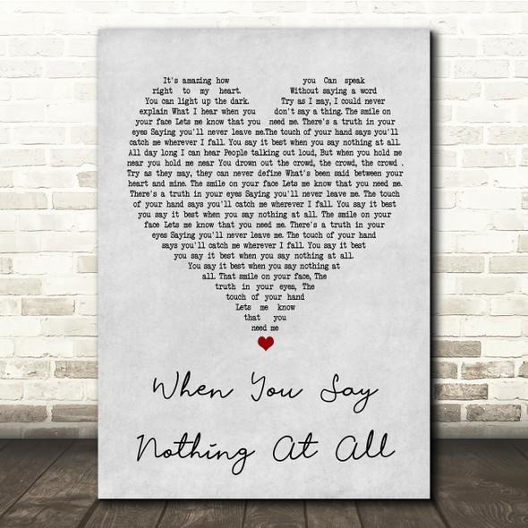 Ronan Keating When You Say Nothing At All Grey Heart Song Lyric Quote Print