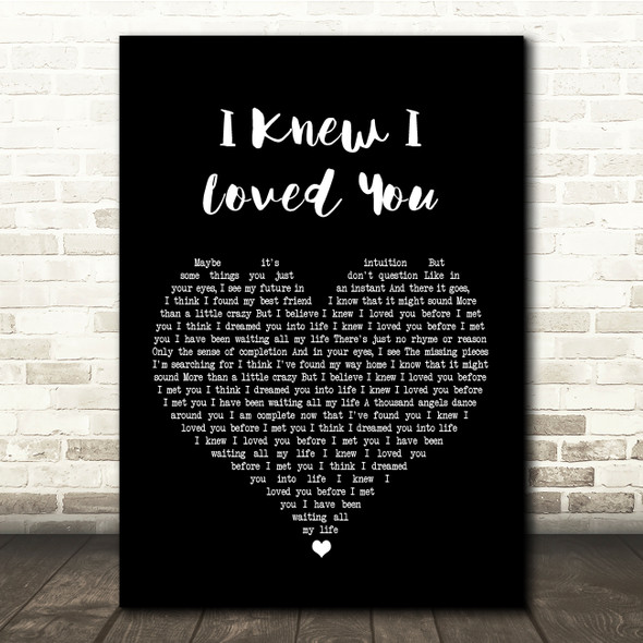 Savage Garden I Knew I Loved You Black Heart Song Lyric Quote Print