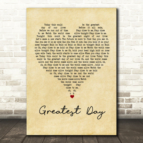 Take That Greatest Day Vintage Heart Song Lyric Quote Print