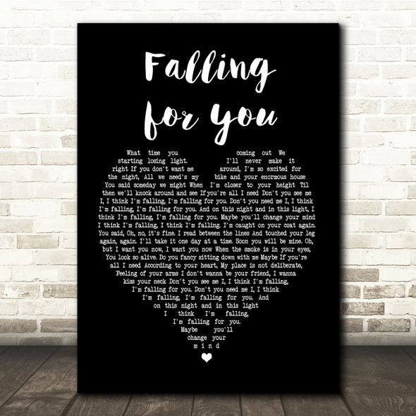 The 1975 Fallingforyou Black Heart Song Lyric Quote Print
