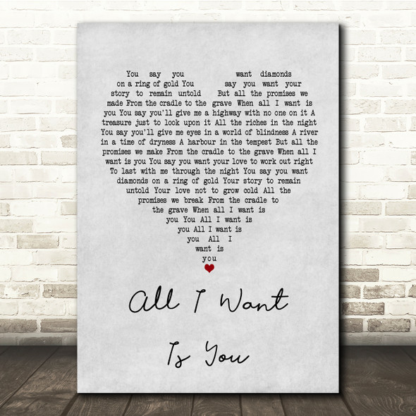 U2 All I Want Is You Grey Heart Song Lyric Quote Print