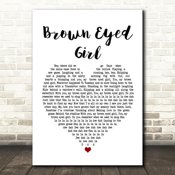 Van Morrison Brown Eyed Girl White Heart Song Lyric Quote Print