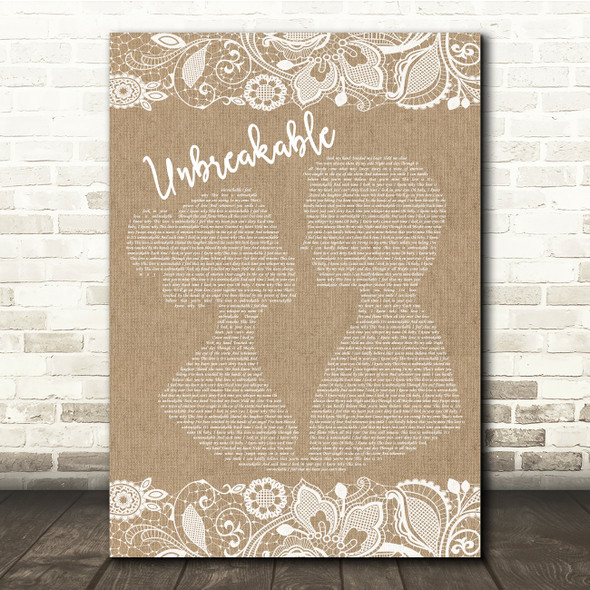 Westlife Unbreakable Burlap & Lace Song Lyric Quote Print