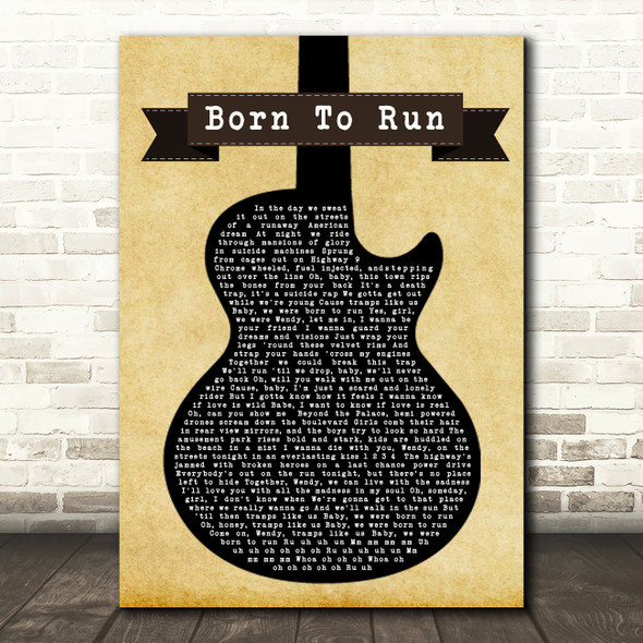 Bruce Springsteen Born To Run Black Guitar Song Lyric Quote Print