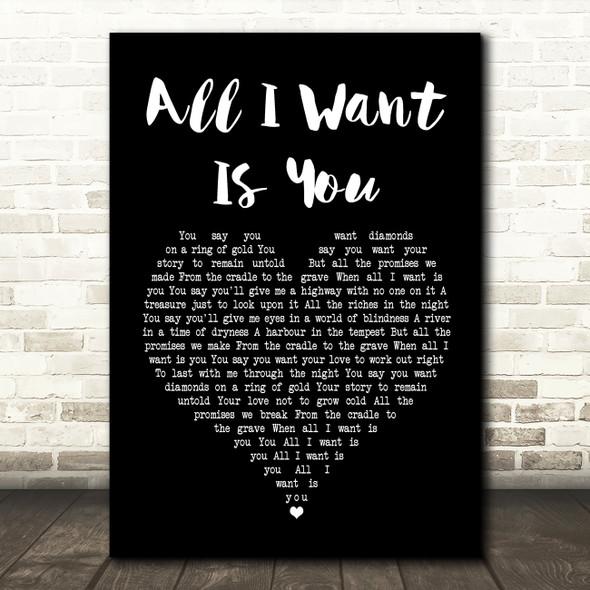 U2 All I Want Is You Black Heart Song Lyric Print