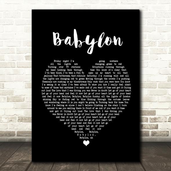 David Gray Babylon Black Heart Song Lyric Quote Print
