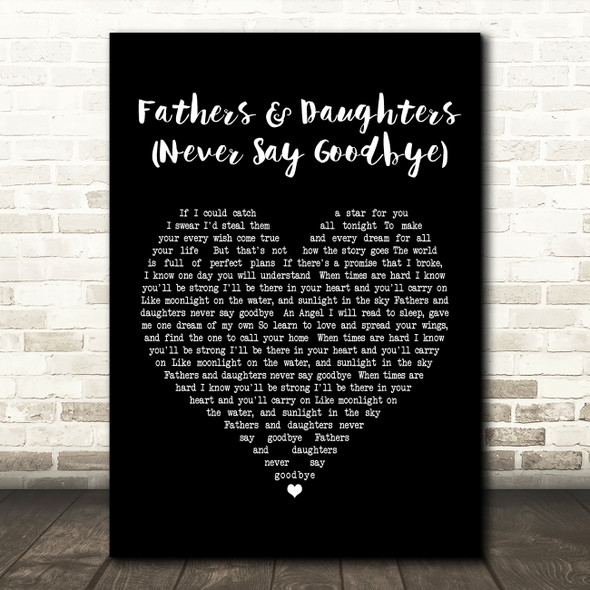 Michael Bolton Fathers And Daughters Never Say Goodbye Black Heart Song Print