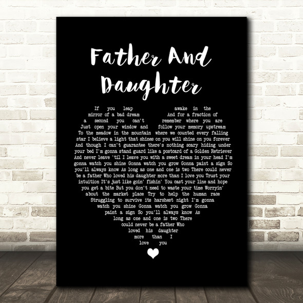 Paul Simon Father And Daughter Black Heart Song Lyric Quote Print