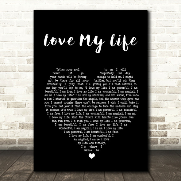 Robbie Williams Love My Life Black Heart Song Lyric Quote Print