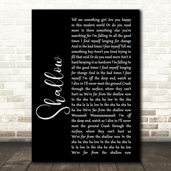 Lady Gaga & Bradley Cooper Shallow Black Script Song Lyric Print