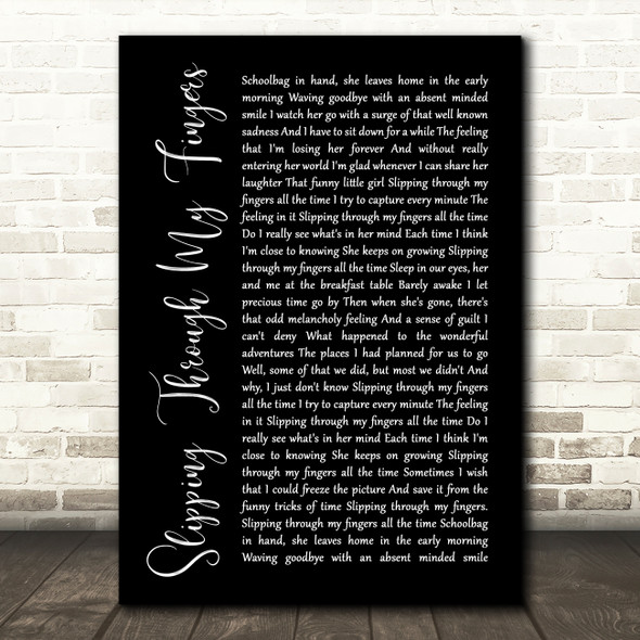 ABBA Slipping Through My Fingers Black Script Song Lyric Quote Print