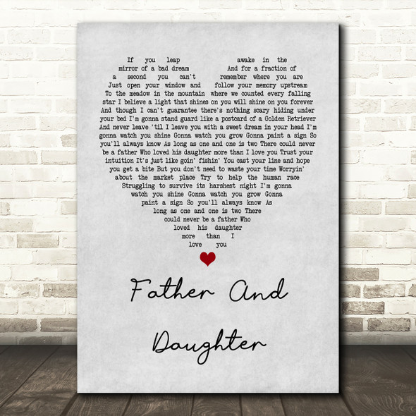 Paul Simon Father And Daughter Grey Heart Quote Song Lyric Print