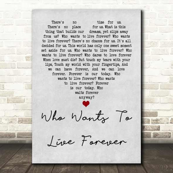 Queen Who Wants To Live Forever Grey Heart Quote Song Lyric Print