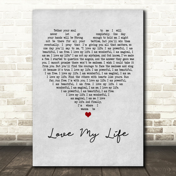 Robbie Williams Love My Life Grey Heart Quote Song Lyric Print