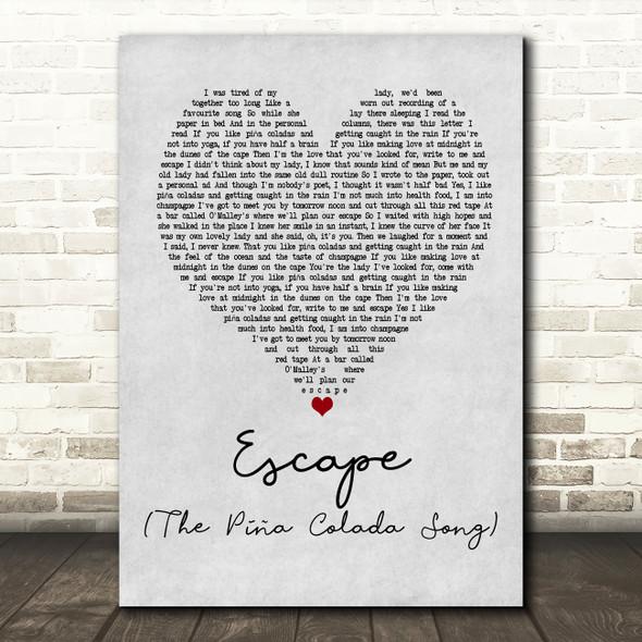 Rupert Holmes Escape (The Piña Colada Song) Grey Heart Quote Song Lyric Print