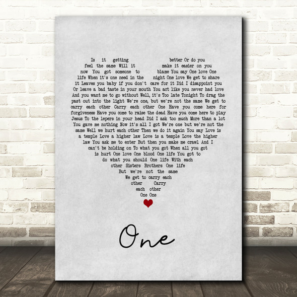 U2 One Grey Heart Quote Song Lyric Print