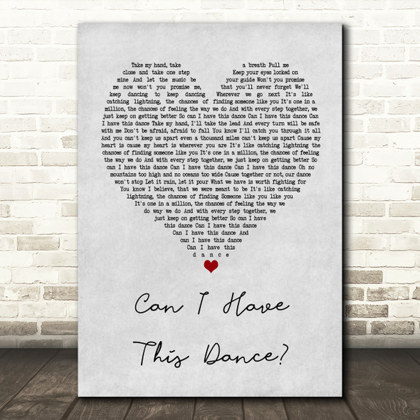 Zac Efron & Vanessa Hudgens Can I Have This Dance Grey Heart Song Lyric Print