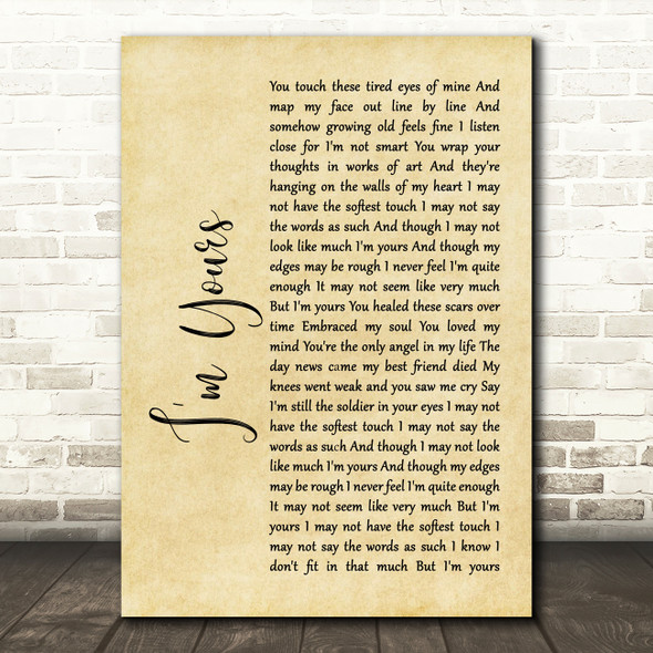 The Script I'm Yours Rustic Script Song Lyric Quote Print