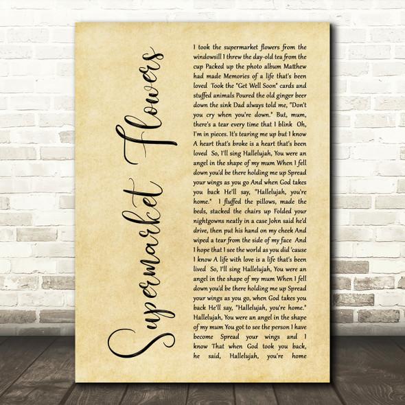 Ed Sheeran Supermarket Flowers Rustic Script Song Lyric Quote Print