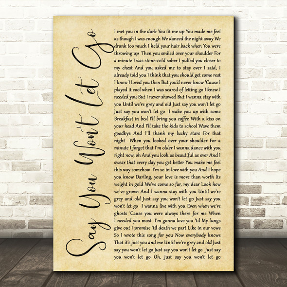 James Arthur Say You Won't Let Go Rustic Script Song Lyric Quote Print