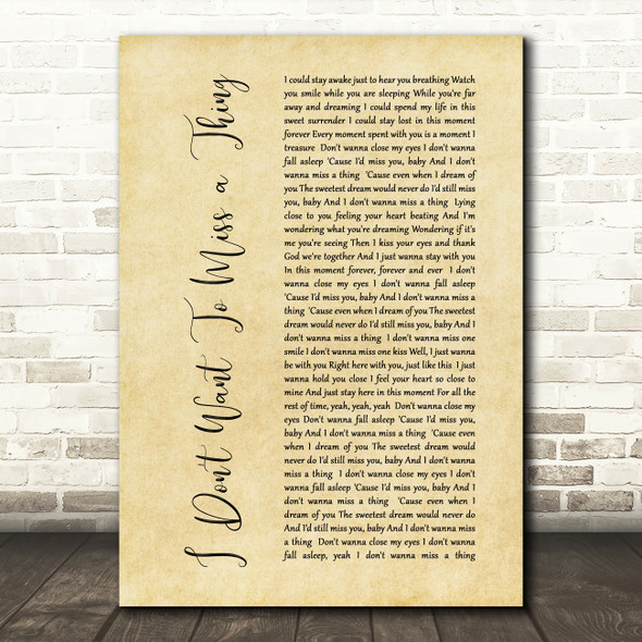 Aerosmith I Don't Want To Miss A Thing Rustic Script Song Lyric Quote Print