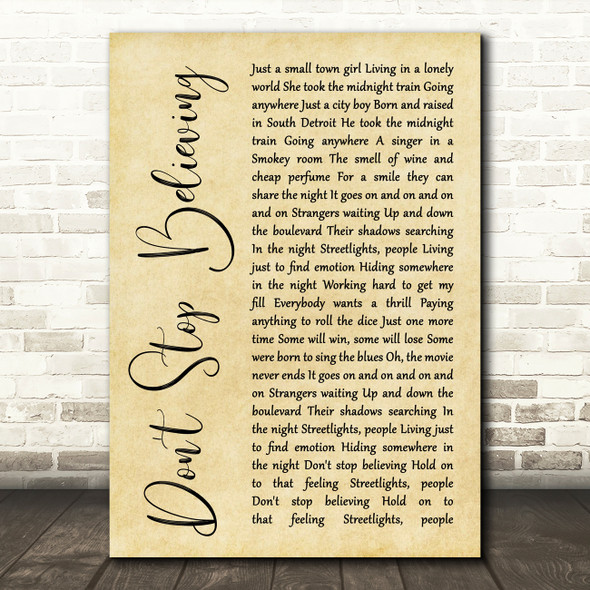 Journey Don't Stop Believing Rustic Script Song Lyric Quote Print