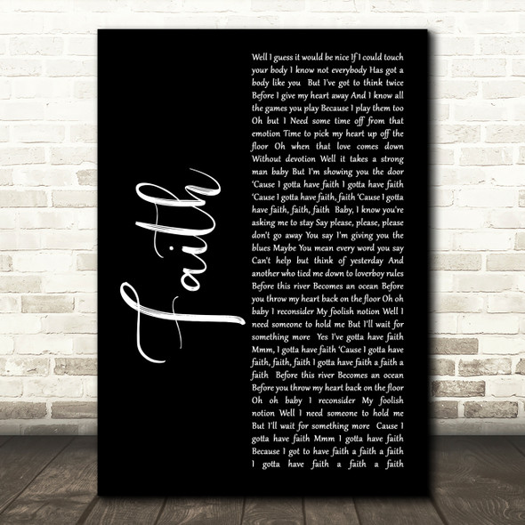 George Michael Faith Black Script Song Lyric Quote Print