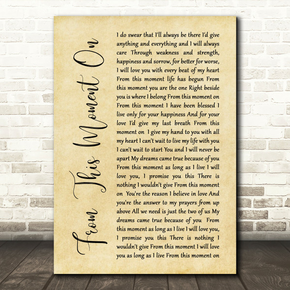 Shania Twain From This Moment On Rustic Script Song Lyric Quote Print
