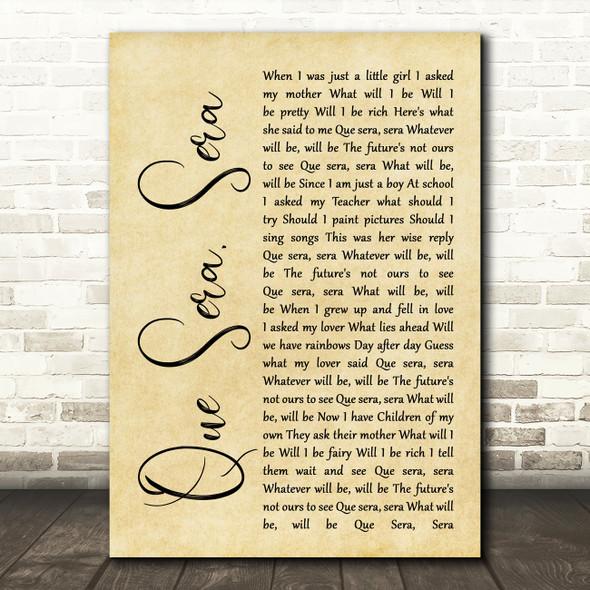 Doris Day Que Sera, Sera Rustic Script Song Lyric Quote Print
