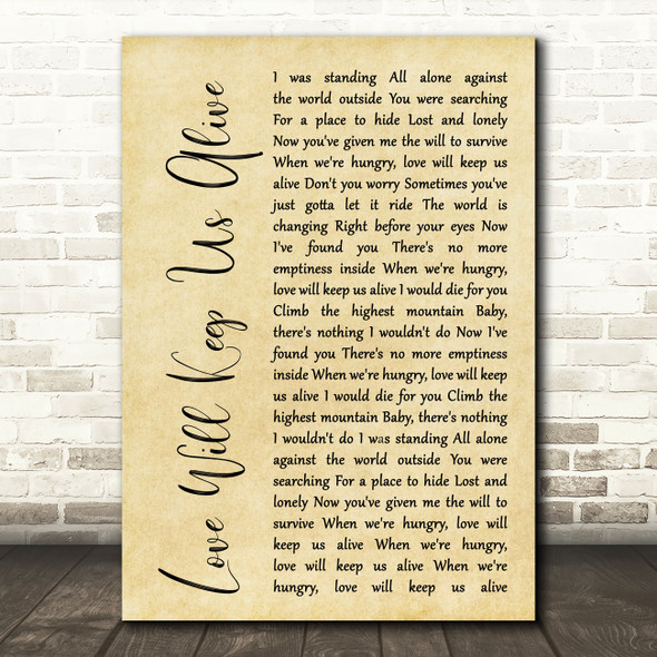 Eagles Love Will Keep Us Alive Rustic Script Song Lyric Quote Print