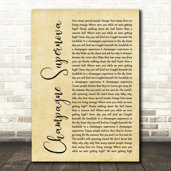 Oasis Champagne Supernova Rustic Script Song Lyric Quote Print