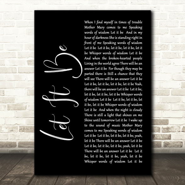 The Beatles Let It Be Black Script Song Lyric Quote Print