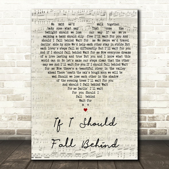 If I Should Fall Behind Script Heart Song Lyric Quote Print