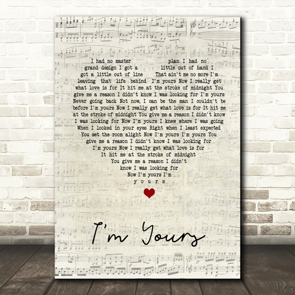 Jack Savoretti I'm Yours Script Heart Song Lyric Quote Print
