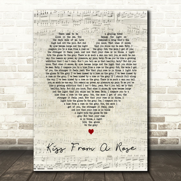 Kiss From A Rose Seal Script Heart Song Lyric Quote Print