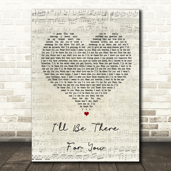 Bon Jovi I'll Be There For You Script Heart Song Lyric Quote Print