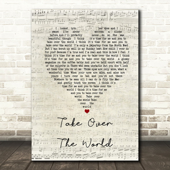 The Courteeners - Take Over The World Script Heart Song Lyric Quote Print